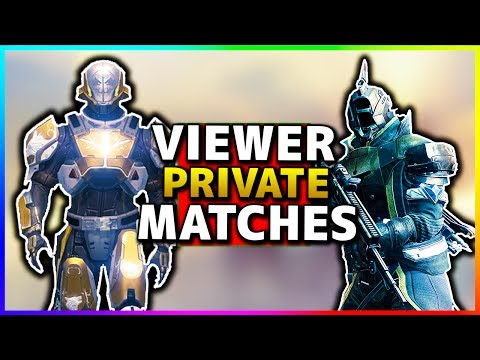Destiny Private Matches Viewers! (Destiny Subscriber Private Match Madness) (PS4)😜