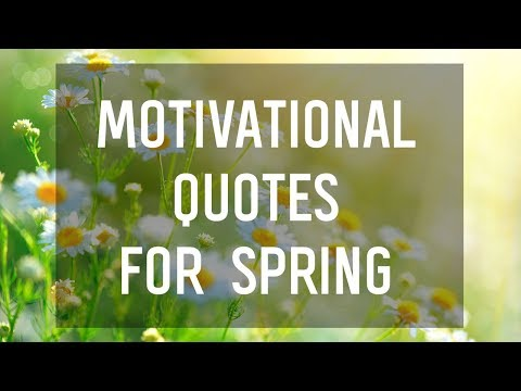 Motivational Quotes for Spring 🌷🌻