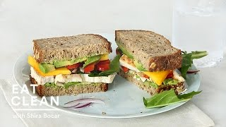 Grilled Chicken, Mango And Avocado Sandwich - Eat Clean With Shira Bocar
