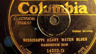 Mississippi Heavy Water Blues - Barbecue Bob