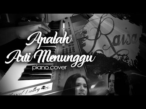 Raisa-Apalah arti menunggu (instrumental) piano cover