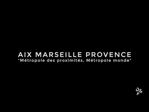 AIX MARSEILLE PROVENCE - Métropole des proximités, Métropole Monde