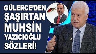 Hüseyin Gülerce'den Fethullah Gülen hakkında ilk kez duyacağınız sözler!