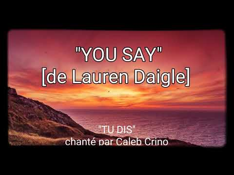 ♡YOU say♡ (Lauren Daigle)  french...