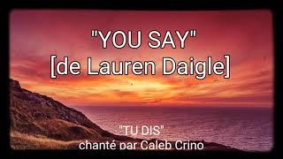 ♡YOU say♡ (Lauren Daigle)  french subtitle-avec sous titre français Mp3