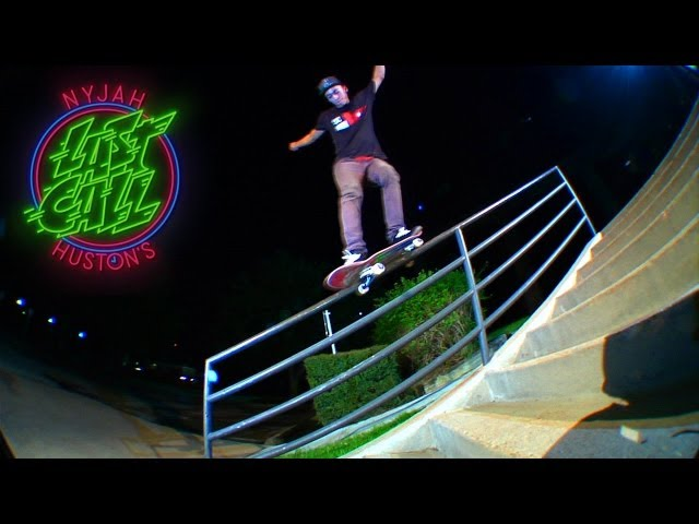 Nyjah Huston's Last Call