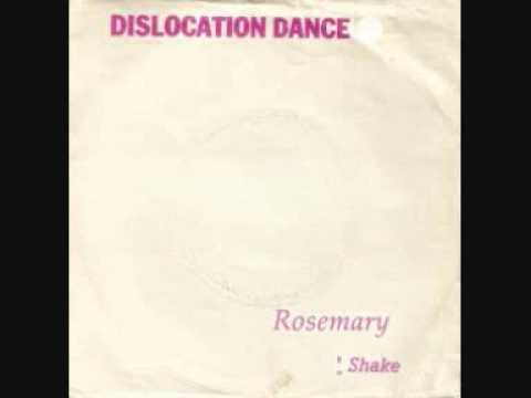 Dislocation Dance - Rosemary