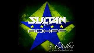 Sultan Feat Rohff - 4 Étoiles ★☆★☆ (Officiel HD)