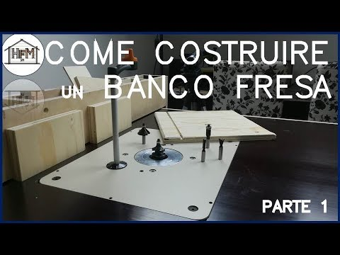 Come costruire un banco fresa fai da te parte 1 youtube for Banco fresa fai da te progetto