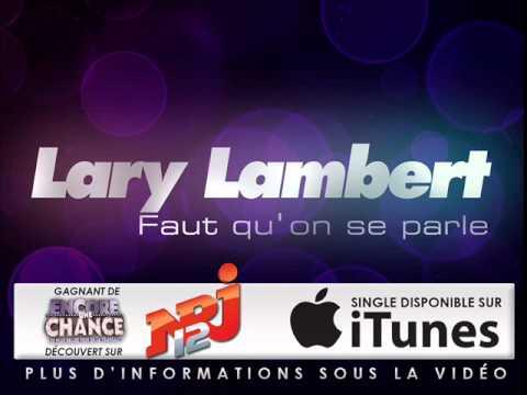 Lary Lambert - Faut qu'on se parle [OFFICIAL]