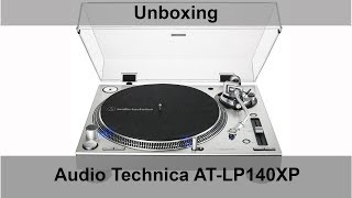 Audio Technica AT-LP140XP Unboxing