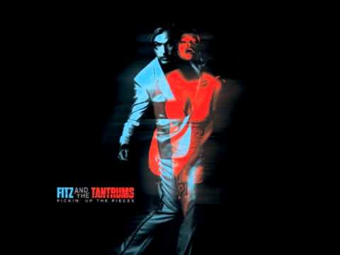Fitz and the Tantrums - Tighter