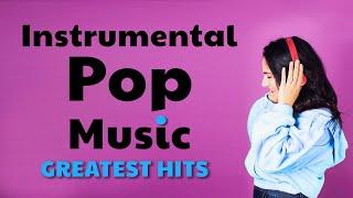 Download Instrumental Pop Music | Greatest Hits | Study Music