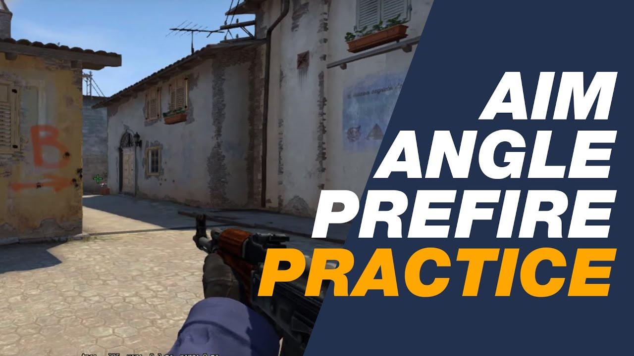 My Favorite Method of Practicing Angles and Prefires (CS:GO)
