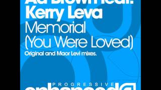 Ad Brown feat. Kerry Leva - Memorial (You Were Loved) (Maor Levi Remix) ASOT #492