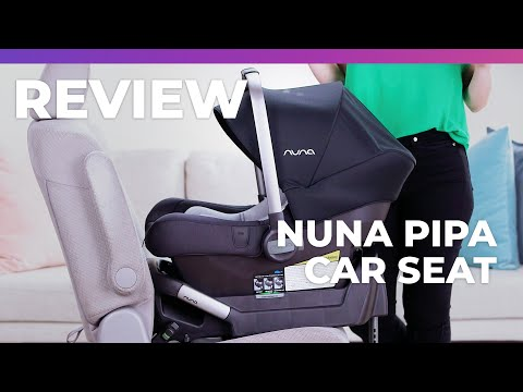 Nuna Pipa Car Seat - What to Expect Review