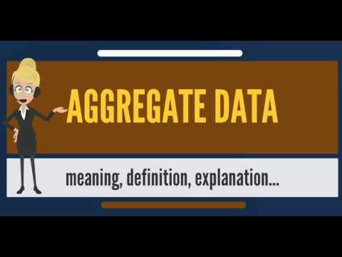 What is AGGREGATE DATA? What does AGGREGATE DATA mean? AGGREGATE DATA meaning & explanation
