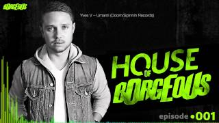 Borgeous Presents: House Of Borgeous (Episode 001)