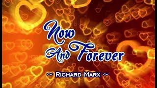 Now and Forever - Richard Marx (KARAOKE)
