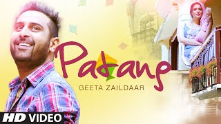 """Geeta Zaildar New Song"": PATANG (Official Video) 