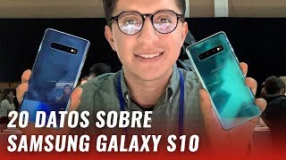 Samsung Galaxy S10 y S10+: todo lo que debes saber