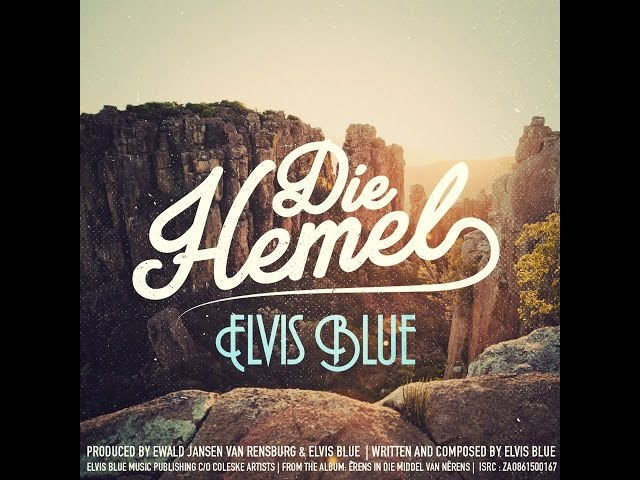 Die Hemel - Elvis Blue