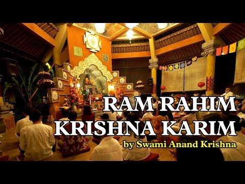 Ram Rahim Krishna Karim (by Swami Anand Krishna)