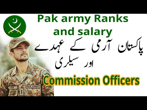 PAK ARMY Ranks And salary Details  Commission Officers