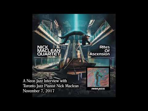 A Neon Jazz Interview with Toronto Jazz Pianist Nick Maclean
