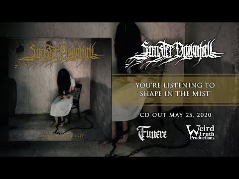 Sinister Downfall - Shape In The Mist