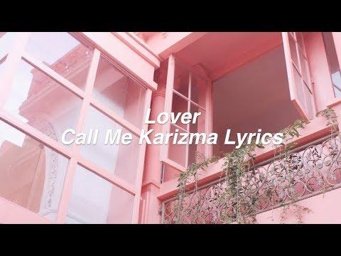 Lover || Call Me Karizma Lyrics