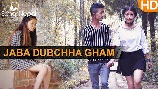 Jaba Dubchha Gham - Ankit Panta and Prakash Tamang | New Nepali Pop Song 2017