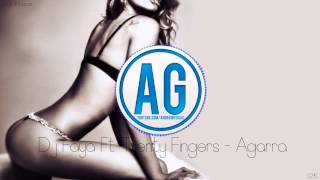 Dj Faya Ft Twenty Fingers - Agarra