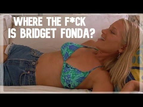 Where the F*** Is Bridget Fonda