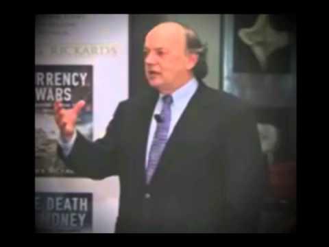 Jim Rickards : Current Economic Developments & Financial collapse