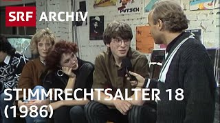 Stimmrechtsalter 18 (1986) | Politische Mitbestimmung in der Schweiz | SRF Archiv