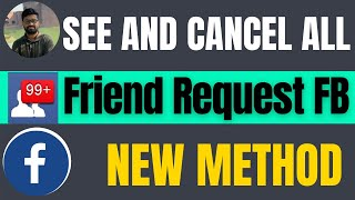 How to see and delete all friend request on facebook 2021