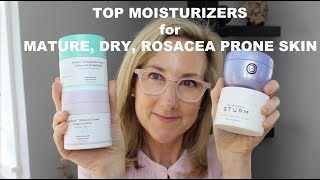 TOP MOISTURIZERS for MATURE, DRY, ROSACEA-PRONE SKIN