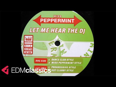 Miss Peppermint - Let Me Hear The DJ (Dance Club Style) (1998)