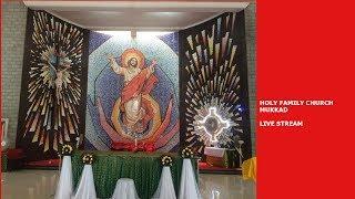 Gambar cover Holy Family Church Mukkad Live Stream Test