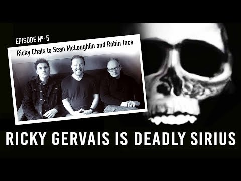 RICKY GERVAIS is DEADLY SIRIUS #05