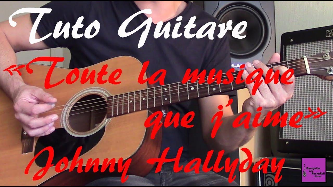 Tuto guitare toute la musique que j 39 aime johnny - Toute la cuisine que j aime ...