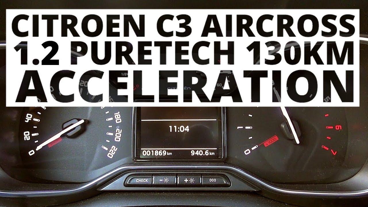 Citroen C3 Aircross 1 2 PureTech 130 KM MT Acceleration 0 100 Km