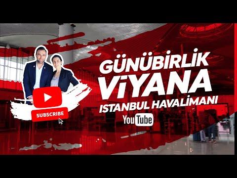 GÜNÜBİRLİK VİYANA MACERASI / YENİ ISTANBUL HAVALİMANI