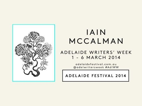 Adelaide Writers' Week 2014: Iain McCalman