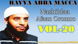 RAYYA ABBA MACCA VOL.20- Best Afan Oromo Neshida