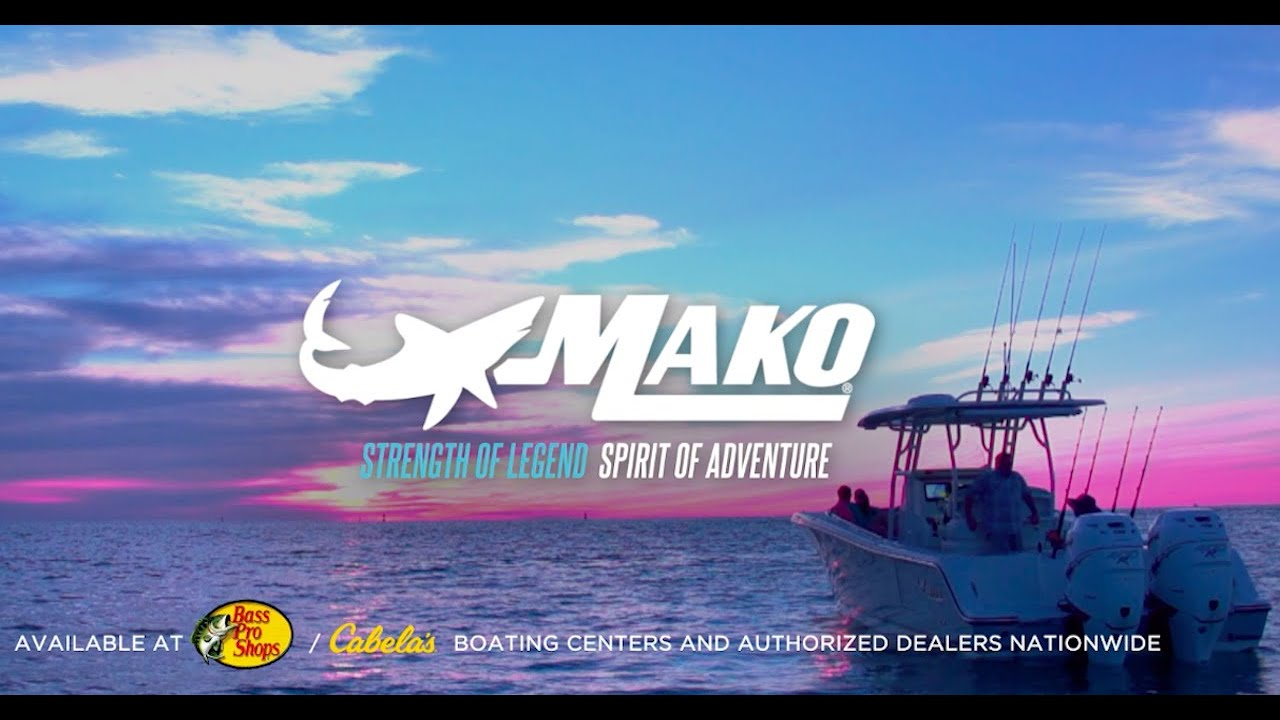 2020 MAKO Boats: Strength of Legend. Spirit of Adventure.