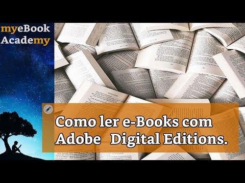 Como Ler E-Books Com Adobe Digital Editions.