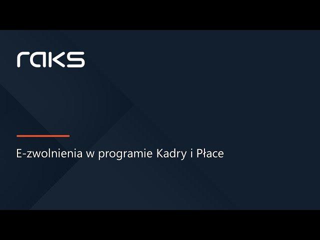 E-zwolnienia e-ZLA - import do programu Kadry i Płace RAKS.