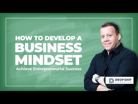 How To Develop a Business Mindset in 5 Steps | Achieve Entrepreneurial Success